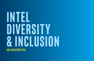 Intel Diversity and Inclusion Mid-Year Report 2016
