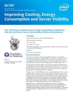 Cloud Data Center Monterrey Institute of Technology and Higher Education Improving Cooling, Energy Consumption and Server Visibility Case Study