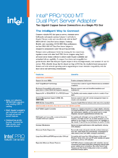 Intel® PRO/1000 MT Dual Port Server Adapter Product Brief
