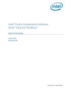 Intel® Cache Acceleration Software for Windows* Quick Start Guide