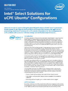 Intel® Select Solutions for uCPE Ubuntu* Configurations Brief